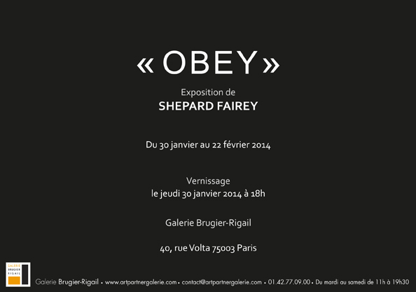 Invitation, Shepard Fairey - Obey Giant : Obey, 2014
